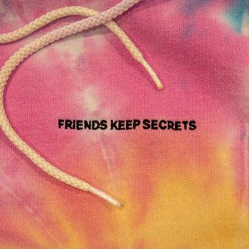 Friends Keep Secrets